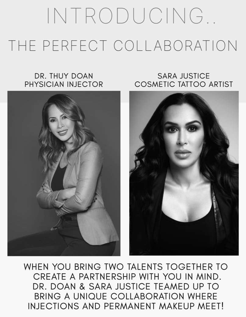 The Perfect Collaboration between Sara Justice and Dr. Thuy Doan - Physician Injector